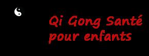 Qi Gong Santé pour enfants